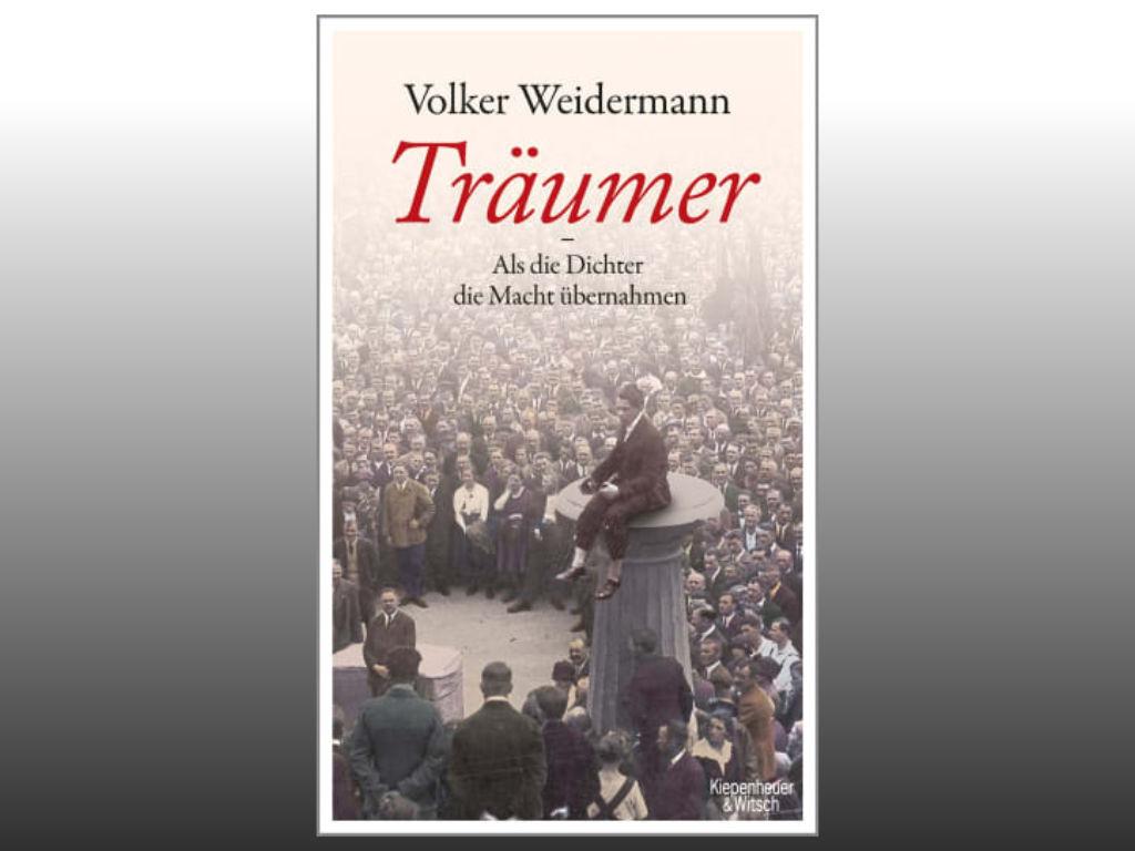 Träumer von Volker Weidermann